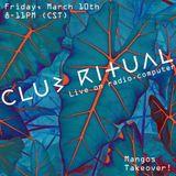 Club Ritual Radio 004 w/Mangos