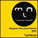 Magnetic NetLabel Podcast 053 - Tek!Now!