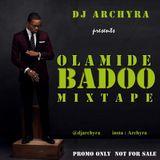 DJ ARCHYRA - OLAMIDE BADOO MIXTAPE