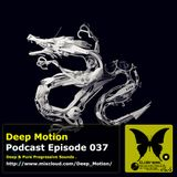 Deep Motion Podcast 037