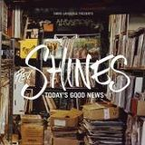 Rev. Shines-Today's Good News V.1