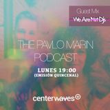 The Pavlo Marin Podcast 3x09 - We Are Not Dj´s Guest Mix