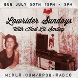 Lowrider Sundays W/ Lil Smiley