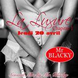 La Luxure @ Baroque Café by Mr. Blacky