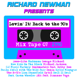 Lovin' It! Back to the 90's Mix Tape 07