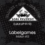 Match #13 /// Djax-Up-Beats (91-93)