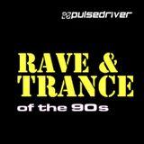Pulsedriver - 90s Rave & Trance Classics (DJ Mix)