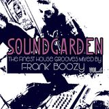 SoundGarden Vol.6 - The Finest House Grooves Mixed by Frank Boozy