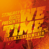 We Time Soca Madness 2012