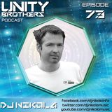 Unity Brothers Podcast no.73 (GUEST MIX BY DJ NIKOLA)
