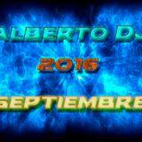 alberto dj sesion septiembre 2016
