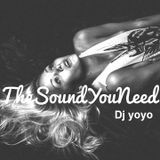 The Sound you Need Dj yoyo.