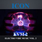 ELECTRONIC VIBE MUSIC VOL. 2 (THE ECLECTIC COLLECTION SERIES)