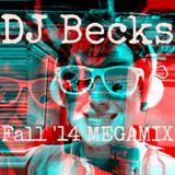 DJ Becks Fall '14 MegaMix
