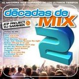 Decadas-de-mix-2 By Jcp project & DjSammer