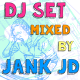 DJ Set Mixed by Jank JD (Special Session)