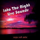 Artur Eduardo Netto (XRPS Set Mix) - Into The Night Live Sounds