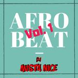 DJ Mista Nice - AfroBeat Vol. 1