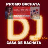 DJ NILSON PROMO BACHATA / CASA DE BACHTA WARM UP