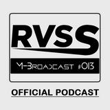 RVSS • M-Broadcast #013