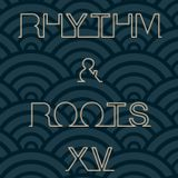 Rhythm & Roots Volume XV