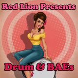 Red Lion Presents - Drum & BAEs