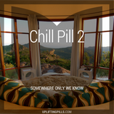 Chill Pill 2 - Somewhere Only We Know (First Half)