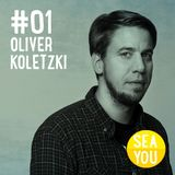 Sea You Podcast #1 - Oliver Koletzki