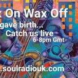 Wax On Wax Off - Jazz gave birth...