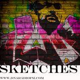 Sketches Episode021 @ DNA Radio
