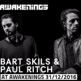 Bart Skils & Paul Ritch @ Awakenings New Year Eve Special (31-12-2016)