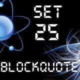 Blockquote - No. 25 - Progressive, House & Electro/Dubstep (01-01-2012)