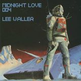 Midnight Love 004: Lee Waller