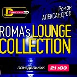 Lounge Hall [Roma's Lounge Collection] #090 (19.08.2013)