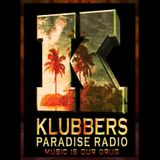 Klubbers Paradise Radio set 22nd August 18