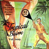 Tropical Bairro - Vol. 009