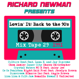 Lovin' It! Back to the 90's Mix Tape 29