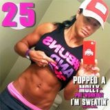 Popped A Pre-Workout Im Sweatin' (Workout Mix) - Episode 25 Featuring DJ Amili