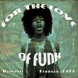 For The Love Of Funk / Februar 2014