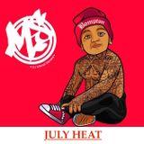 July Heat || Tweet - @Marcelstevens1 || Instagram - Marcelstevens