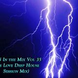 Dj Zeu5 In the Mix Vol 35 (We Love Deep House Session Mix)