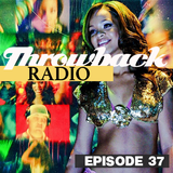 Throwback Radio #37 - DJ Pauly Moskal (Party Mix)