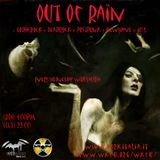 Out of Rain 22.07.2015