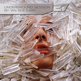 Underground Session 27 by Ian Ace