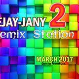 Deejay-jany - Remix Station 2 (2017)
