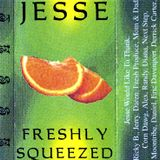 Jesse - Freshly Squeezed (side.a) 1994