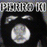 Perro ki // Con los Perroristas...