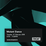 Mutant Dance - 27.02.18 - TRNSMT