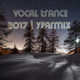 Vocal Trance 2017 YEARMIX (mixed by Carl Overnet)