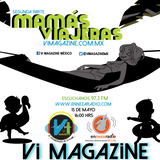 Vi Magazine Especial #MamásViajeras Parte 2